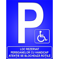 indicatoare parcare loc rezervat persoanelor cu handicap