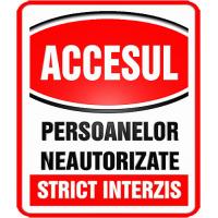 indicatoare de interzicere pentru persoane neautorizate