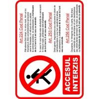 indicator accesul interzis conform legi