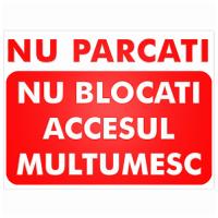 indicatoare nu parcati nu blocati accesul multumesc
